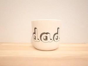 ファミリーカップ  dad  / おとうさん