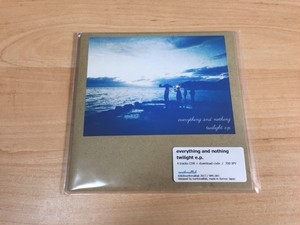 everything and nothing / twilight e.p.