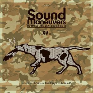 【CD】Sound Maneuvers (DJ Mitsu the Beats & DJ Mu-R) - 15th Anniversary Mix