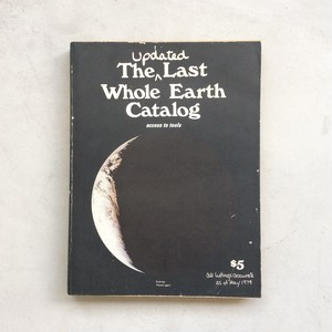 The updated Last Whole Earth Catalog(ホールアースカタログ)