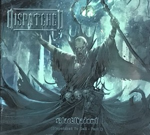 """DISPATCHED """"Blackshadows-Dispatched To Hell Part I Digipack"""""""