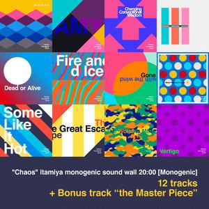 """Album """"Chaos"""" itamiya monogenic sound wall 20:00 [Monogenic]"""
