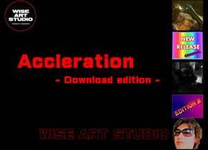 Acceleration(アクセラレーション)Download Edition