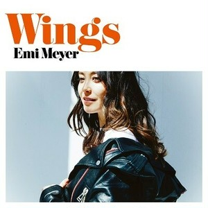 EMI MEYER『 Wings 』