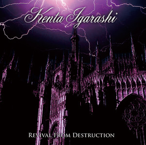 Kenta Igarashi - Revival From Destruction