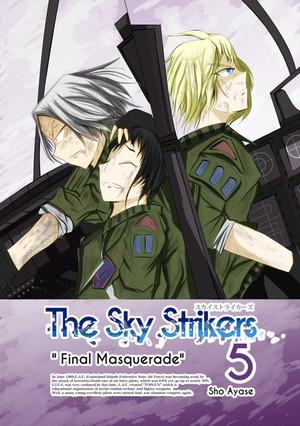 The Sky Strikers Vol.5「Final Masquarade」