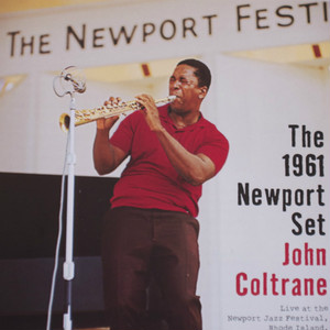 john coltrane the 1961 newport set