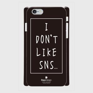 I DON'T LIKE SNS TYPE-2【スマホケース】