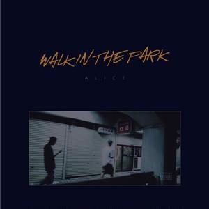 ALICE  / WALK IN THE PARK ※送料着払い