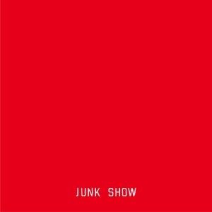 """CD""""JUNK SHOW"""""""