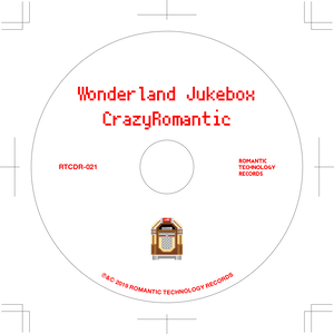 Wonderland Jukebox/CrazyRomantic
