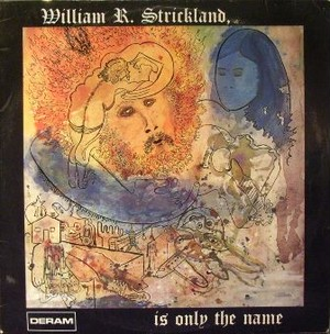 【LP】WILLIAM R. STRICKLAND/Is Only The Name