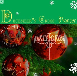 December's Cross: Prancer
