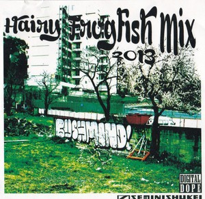 BUSHMIND / HAIRY FROGFISH MIX 2013