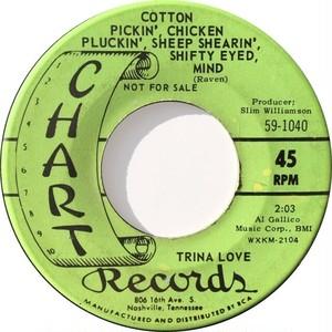 Trina Love – Cotton Pickin', Chicken Pluckin', Sheep Shearin', Shifty Eyed, Mind / Wander Boy
