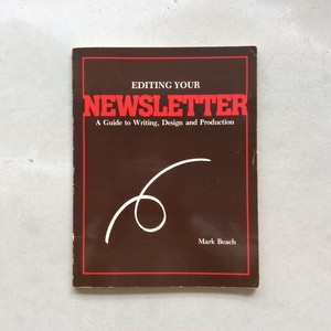 EDITING YOUR NEWSLETTER