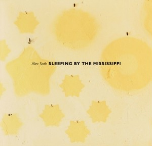 SLEEPING BY THE MISSISSIPPI / ALEC SOTH