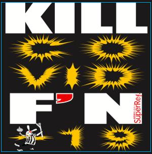 KILL COVID F'N -19 ステッカー(60mm×60mm)
