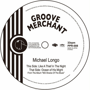 MICHAEL LONGO『 LIKE A THIEF IN THE NIGHT 』