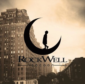 Rockwell 1st EP 【 cocoon 】
