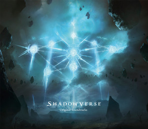 Shadowverse ORIGINAL SOUND TRACKS
