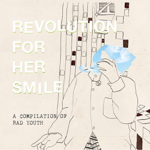 "REVOLUTION FOR HER SMILE ""A COMPILATION OF RAD YOUTH"" / CD"