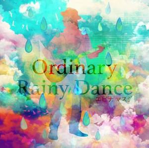 《お待たせしました!再プレス盤》Ordinary / Rainy Dance