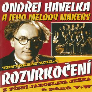 Ondřej Havelka & His Melody Makers / Tentokrát zcela Rozvrkočení (CD/2005)