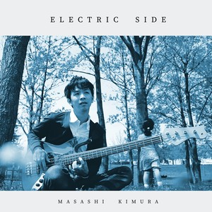 ELECTRIC SIDE / 木村将之 (aac m4a.zip)