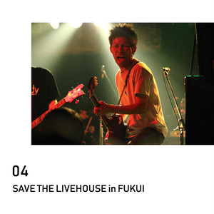 SAVE THE LIVEHOUSE in FUKUI_04