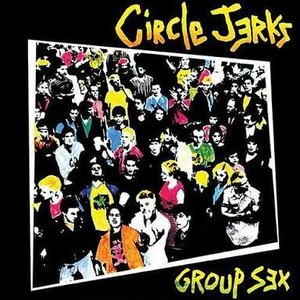 【USED】CIRCLE JERKS / Group Sex