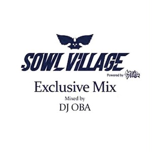 SOWL VILLAGE Exclusive Mix  by DJ OBA