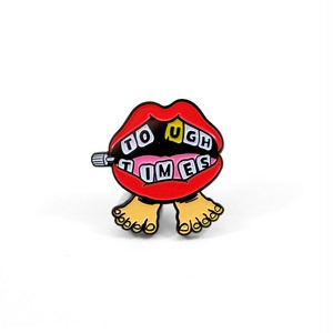 "Toughtimes""Chatterbox Pin"""