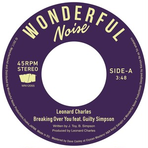 "【7""】Leonard Charles feat Guilty Simpson - Breaking Over You"