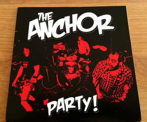 "THE ANCHOR - PARTY!!(7"")"