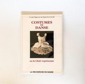ダンスコスチューム COSTUMES DE DANSE ou la Chair representee