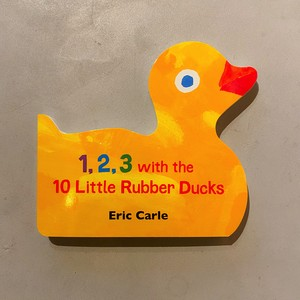 【新刊】1, 2, 3 with the 10 Little Rubber Ducks | Erick Carle