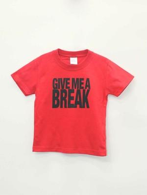 「有休下さい」/ GIVE ME A BREAK  /red