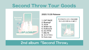 【数量限定盤】2nd album「Second Throw」【サイン入り】