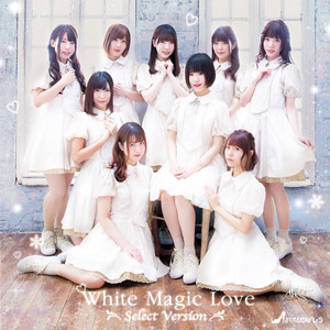 White Magic Love - Select Version -