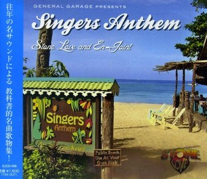 SINGERS ANTHEM / STONE LOVE AND En-Joint