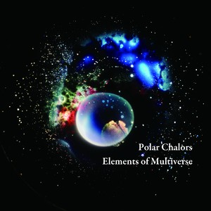 Elements of Multiverse / Polar Chalors