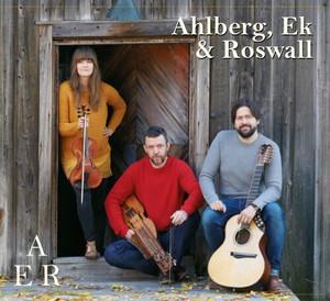 AER / Ahlberg, Ek & Roswall