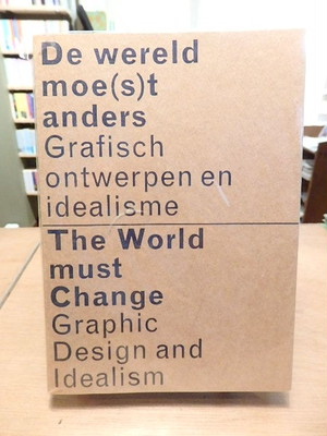 The World Must Change - Graphic Design and Idealism / Henk Oosterling
