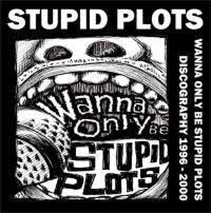 STUPID PLOTS - Wanna Only Be STUPID PLOTS discography1996-2000(CD)