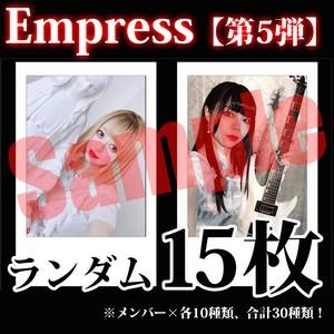 【チェキ / ランダム15枚】Empress【第5弾】