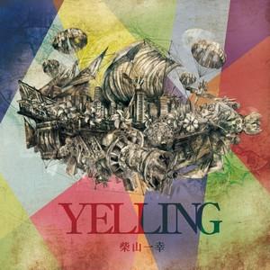 YELLING / 柴山一幸