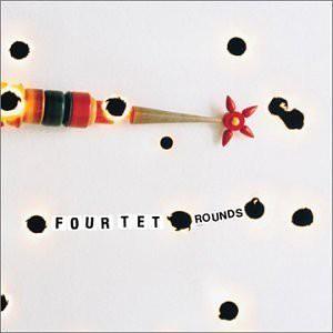 【CD】Rounds / Four Tet