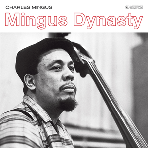 【新品LP】Charles Mingus / Mingus Dynasty