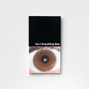 You I Everything Else by Linn Phyllis Seeger